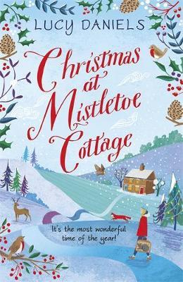 Christmas at Mistletoe Cottage by Lucy Daniels image