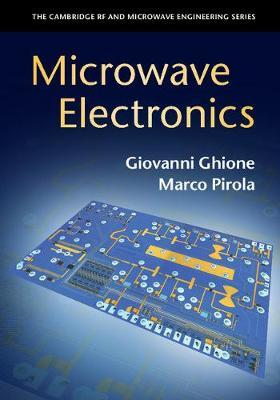 Microwave Electronics by Giovanni Ghione
