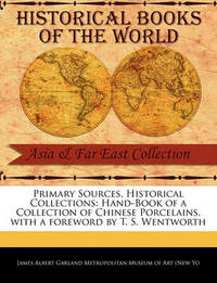 Primary Sources, Historical Collections by Albert Garland Metropolitan Museum of Ar