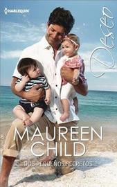 Dos Pequenos Secretos by Maureen Child image