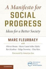 A Manifesto for Social Progress by Marc Fleurbaey