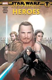 Star Wars: Age Of The Republic - Heroes by Jody Houser image