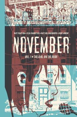 November Volume I by Matt Fraction