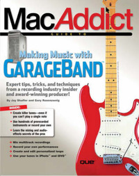 Macaddict Guide to Making Music with Garageband by SHAFFER image