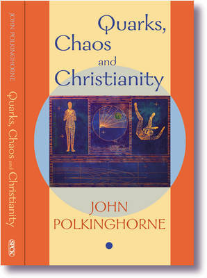 Quarks, Chaos and Christianity by J.C. Polkinghorne image