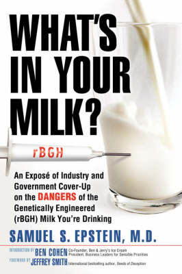 What's in Your Milk? by Samuel S Epstein image
