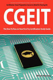 Cgeit Exam Certification Exam Preparation Course in a Book for Passing the Cgeit Exam - The How to Pass on Your First Try Certification Study Guide by William Manning