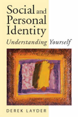 Social and Personal Identity by Derek Layder