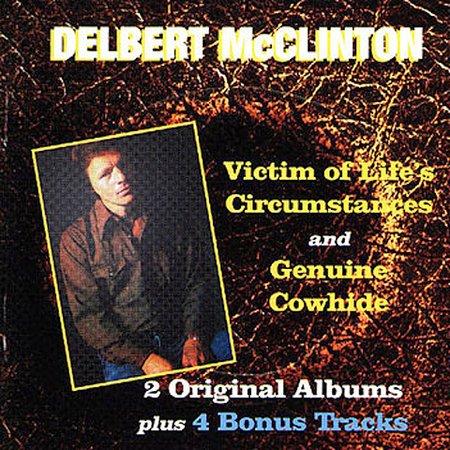 Victim Of Life's Circumstances by Delbert McClinton image