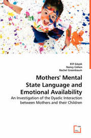 Mothers' Mental State Language and Emotional Availability by Elif Gocek