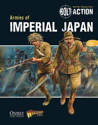 Bolt Action: Armies of Imperial Japan by Warlord Games image