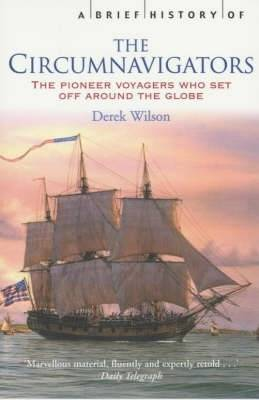 A Brief History of Circumnavigators by Derek Wilson image