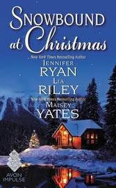 Snowbound at Christmas by Jennifer Ryan