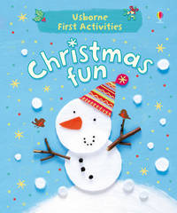 Usborne First Activities Christmas Fun by Fiona Watt