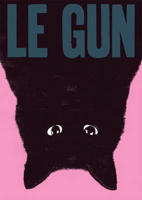 """Le """"Gun"""": Issue 4 by Le Gun"""