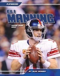 Eli Manning by Alex Monnig