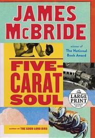 Five-Carat Soul by James McBride image