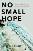 No Small Hope by Kenneth A. Reinert