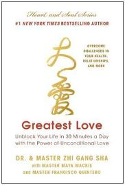 Greatest Love by Zhi Gang Sha