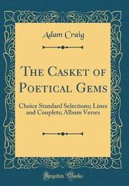 The Casket of Poetical Gems by Adam Craig image