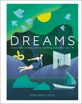Dreams by Rosie March-Smith