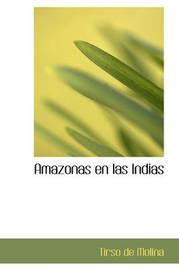 Amazonas En Las Indias by Tirso De Molina image