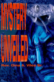 Mystery Unveiled by Oma A Viles, Sr image