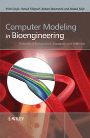 Computer Modeling in Bioengineering by Milos Kojic image