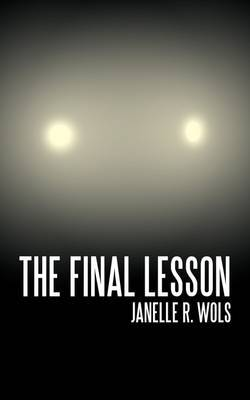 The Final Lesson by Janelle R Wols image