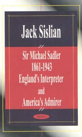 Sir Michael Sadler 1861-1943 by Jack Sislian image
