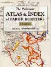 The Phillimore Atlas and Index of Parish Registers by Cecil Humphery-Smith
