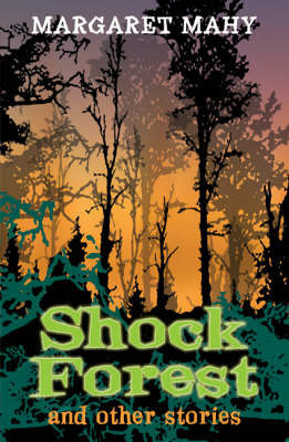 Year 6: Shock Forest and Other Stories by Margaret Mahy