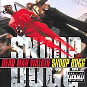 Dead Man Walkin' [Explicit Lyrics] by Snoop Dogg