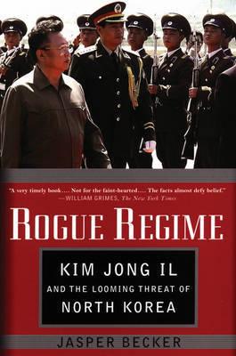 Rogue Regime by Jasper Becker image