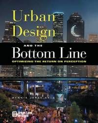 Urban Design and the Bottom Line by Dennis Jerke image