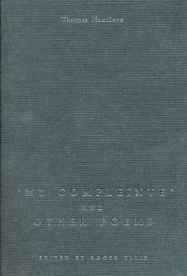'My Compleinte' and Other Poems by Thomas Hoccleve