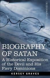 Biography of Satan by Kersey Graves