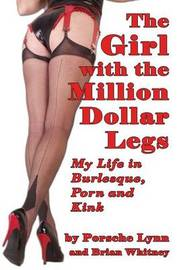 The Girl with the Million-Dollar Legs by Porsche Lynn