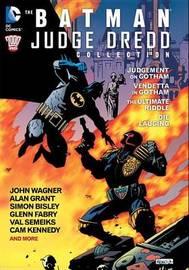 The Batman/Judge Dredd Collection by A. Grant