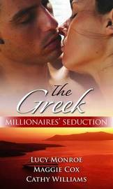The Greek Millionaires' Seduction: Greek Collection by Lucy Monroe image