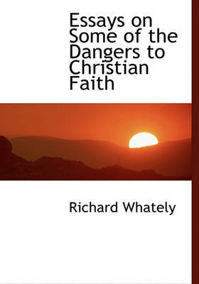 essays about christian faith Our doctrines help us to interpret our own personal journey they also help us interpret how to best live out our faith within our current context (mcgrath.