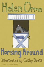 Horsing Around by Helen Orme
