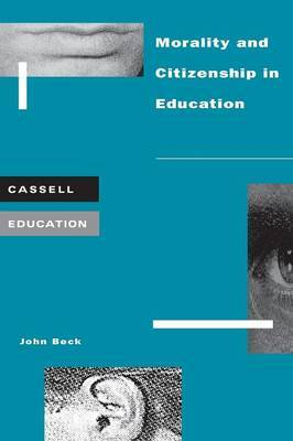 Morality and Citizenship in Education by John Beck image