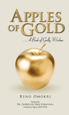 Apples of Gold by Reno Omokri
