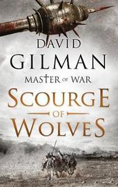 Scourge of Wolves by David Gilman