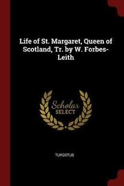 Life of St. Margaret, Queen of Scotland, Tr. by W. Forbes-Leith by Turgotus image