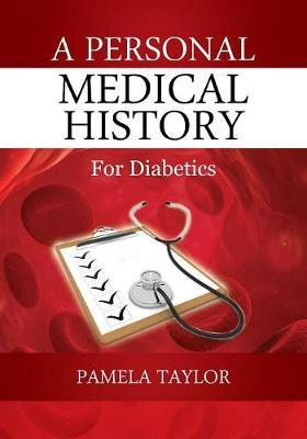 A Personal Medical History by Pamela Taylor image