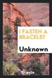 I Fasten a Bracelet image