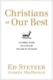 Christians at Our Best by Ed Stetzer