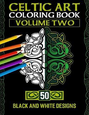 Celtic Art Coloring Book by Celtic Books Ngustudio